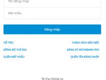 Tên đăng nhập Vietinbank ipay là gì? Quên phải làm sao? Cách đăng nhập?