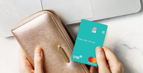 Thẻ tín dụng VIB Online Plus là gì? Có tốt không hay lừa đảo? Có nên mở không?