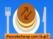 Pancakeswap coin (cake coin) là gì? Biểu đồ giá hôm nay 2021? Thông tin mới nhất