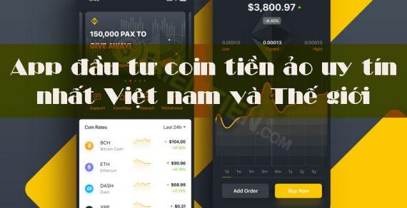 Top 9 App đầu tư coin tiền ảo uy tín nhất Việt Nam và Thế giới 2021